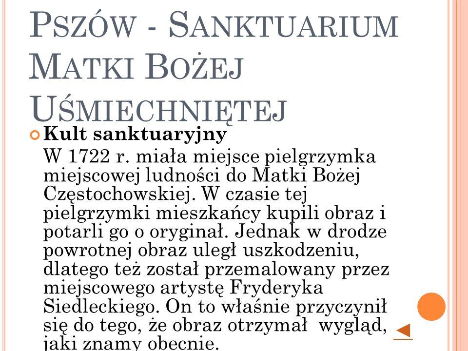 P SZÓW - S ANKTUARIUM M ATKI B OŻEJ U ŚMIECHNIĘTEJ Kult sanktuaryjny W 1722 r.