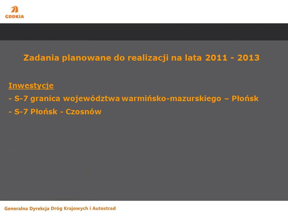 Budowa drogi S-7 na odcinku granica województwa warmińsko-mazurskiego – Płońsk Zakres robót – budowa dwujezdniowej drogi ekspresowej częściowo po nowym śladzie na długości 73 km.