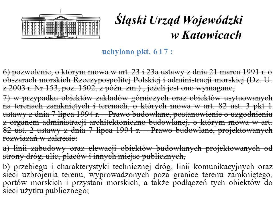 Śląski Urząd Wojewódzki w Katowicach uchylono pkt.