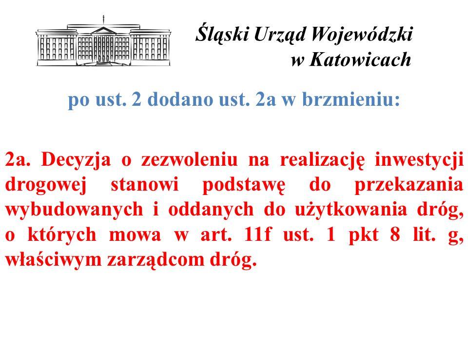 Śląski Urząd Wojewódzki w Katowicach po ust.2 dodano ust.