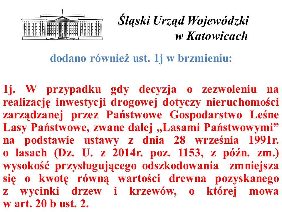 Śląski Urząd Wojewódzki w Katowicach dodano również ust.