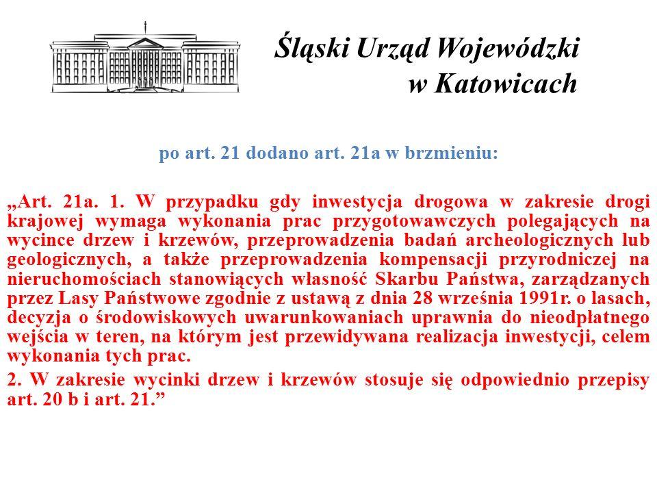 Śląski Urząd Wojewódzki w Katowicach po art.21 dodano art.