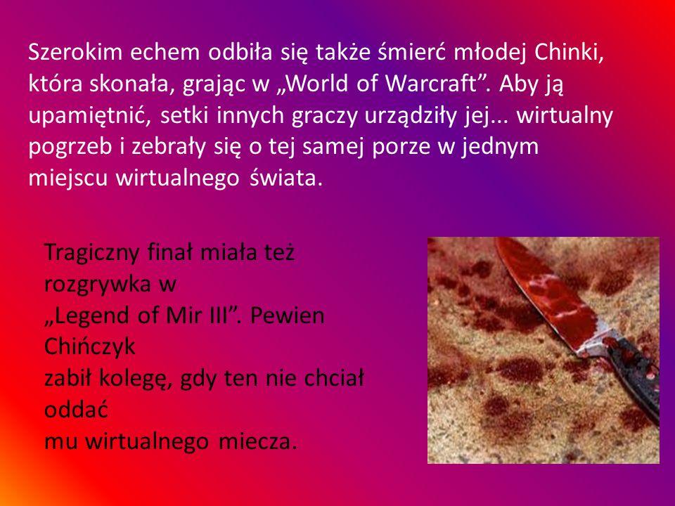 """Szerokim echem odbiła się także śmierć młodej Chinki, która skonała, grając w """"World of Warcraft ."""
