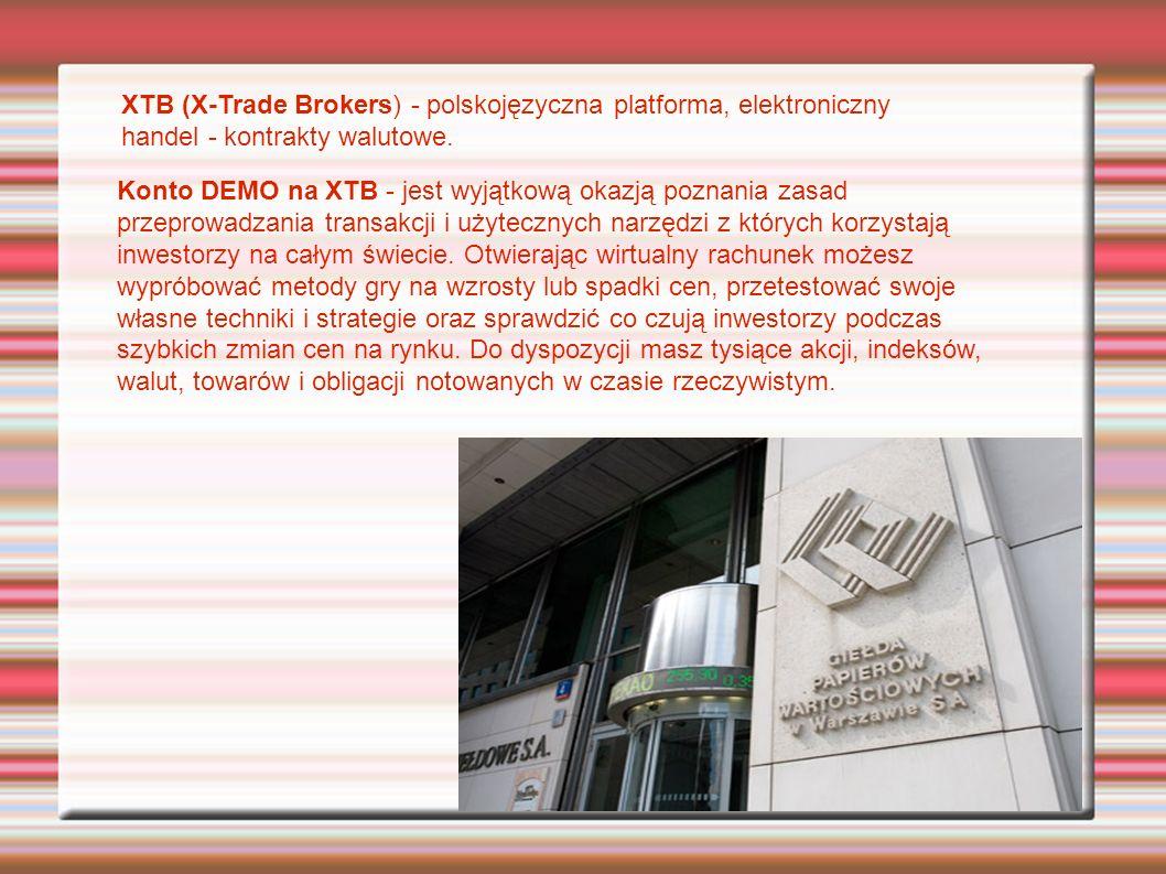 Konto DEMO na XTB - jest wyjątkową okazją poznania zasad przeprowadzania transakcji i użytecznych narzędzi z których korzystają inwestorzy na całym świecie.