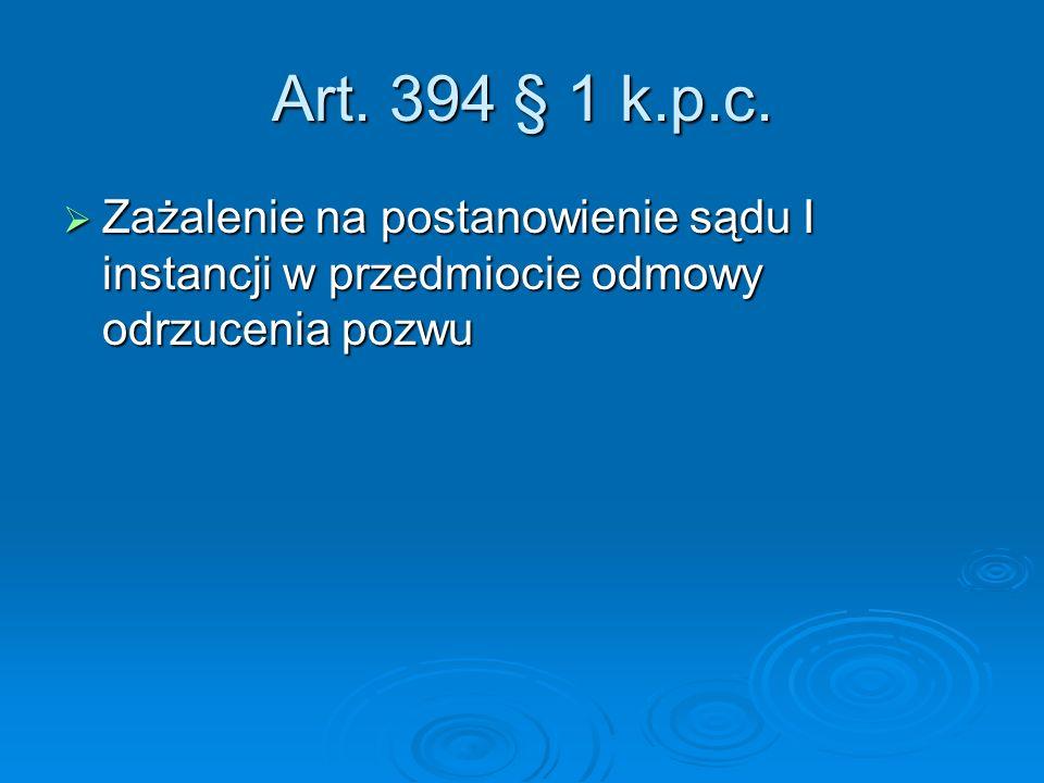 Art.394 § 1 k.p.c.