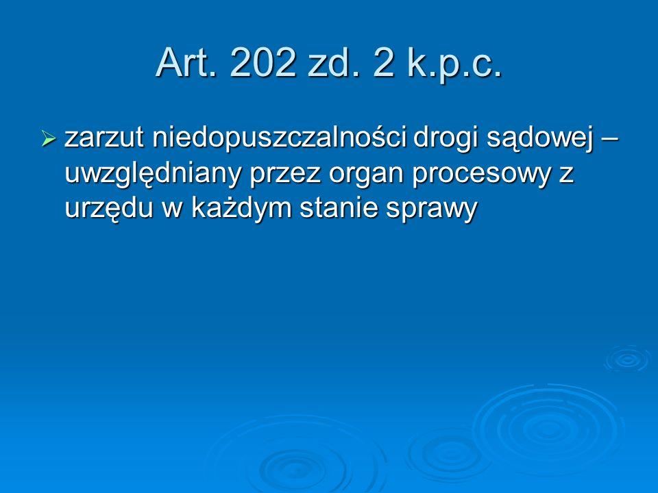 Art.202 zd. 2 k.p.c.