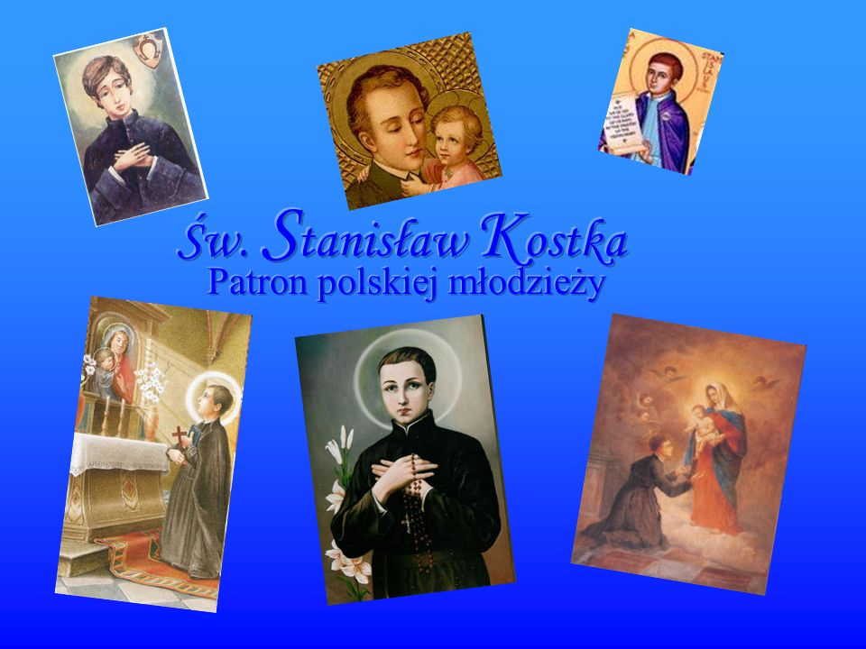 M enu Życie Św.Stanisława Kostki.Portrety Św. Stanisława Kostki.