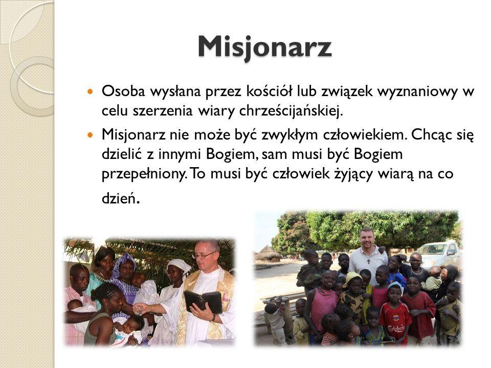 Możesz pomagać misjom: modląc się, aby wszyscy ludzie poznali i ukochali prawdziwego Boga przybliżając innych do Chrystusa przez czynienie dobra ofiarując w intencji misji swoje cierpienia, smutki i radości dnia codziennego interesując się misjami i zapoznając innych z ich potrzebami