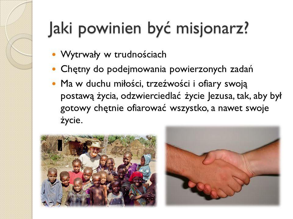 Jaki powinien być misjonarz.