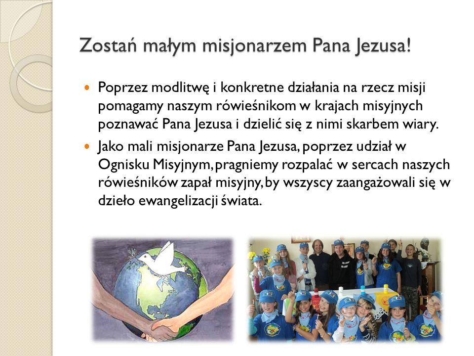 Zostań małym misjonarzem Pana Jezusa.