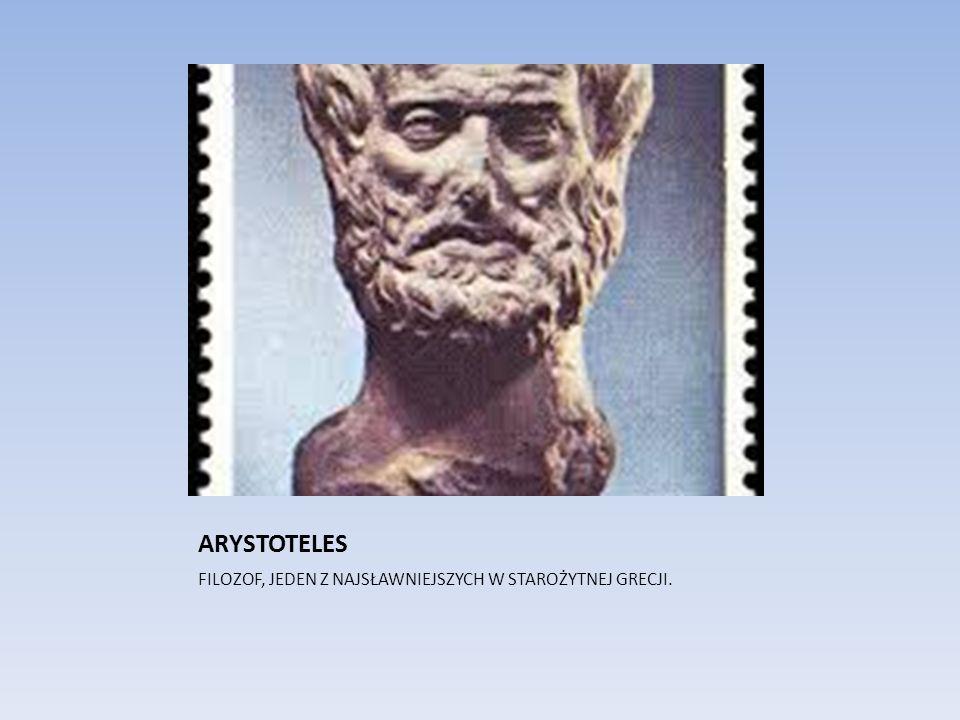 ARYSTOTELES FILOZOF, JEDEN Z NAJSŁAWNIEJSZYCH W STAROŻYTNEJ GRECJI.