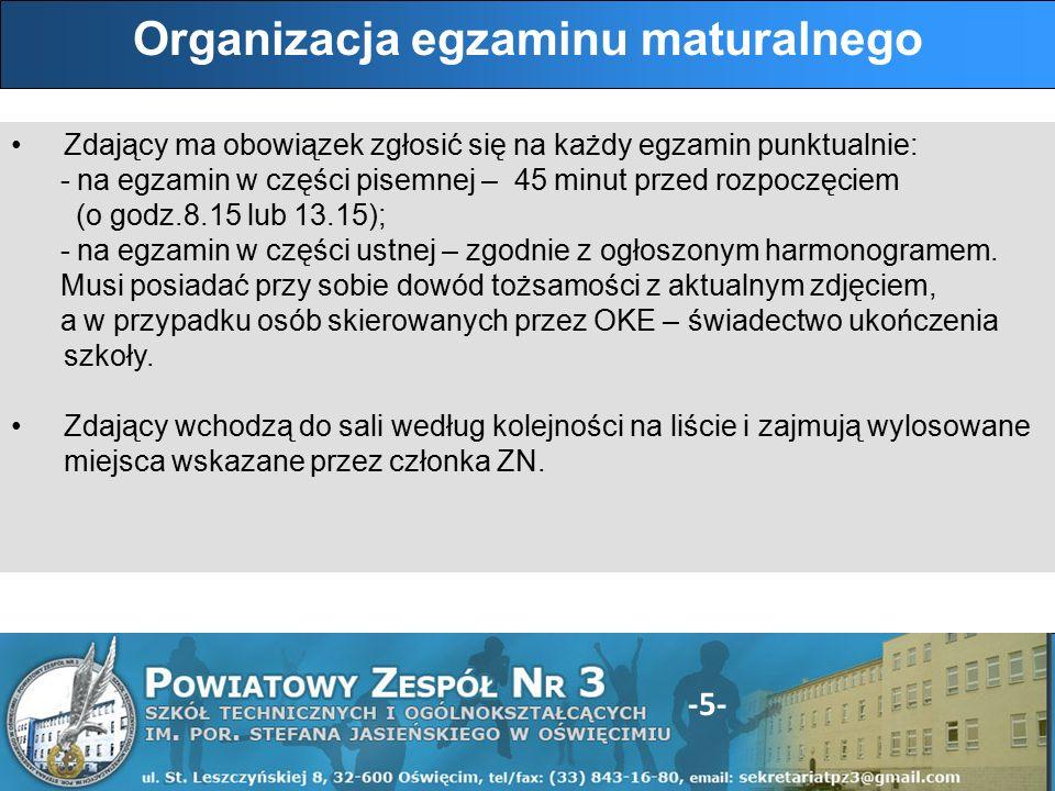 -16- Wyniki części ustnej egzaminu ogłaszane są przez przewodniczącego ZE w dniu egzaminu zgodnie z harmonogramem.