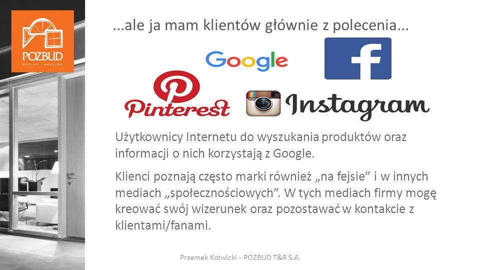 Użytkownicy Internetu do wyszukania produktów oraz informacji o nich korzystają z Google.