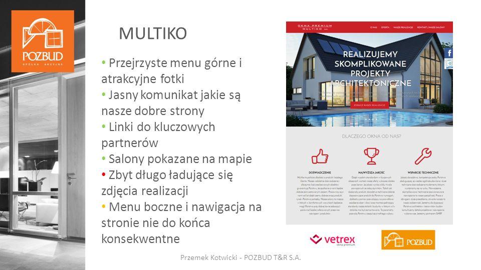 MULTIKO Przemek Kotwicki - POZBUD T&R S.A.