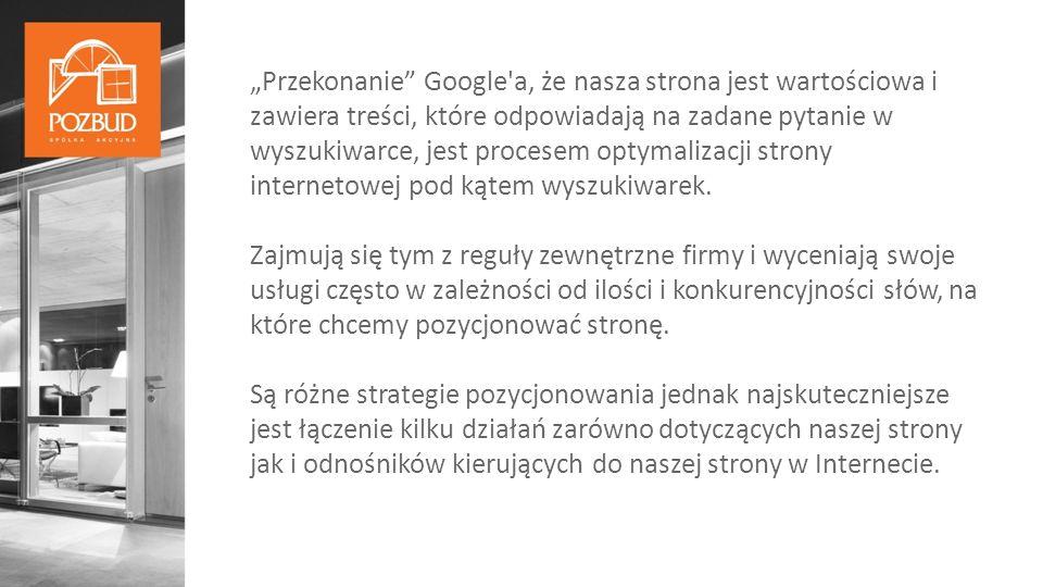 """""""Przekonanie Google a, że nasza strona jest wartościowa i zawiera treści, które odpowiadają na zadane pytanie w wyszukiwarce, jest procesem optymalizacji strony internetowej pod kątem wyszukiwarek."""