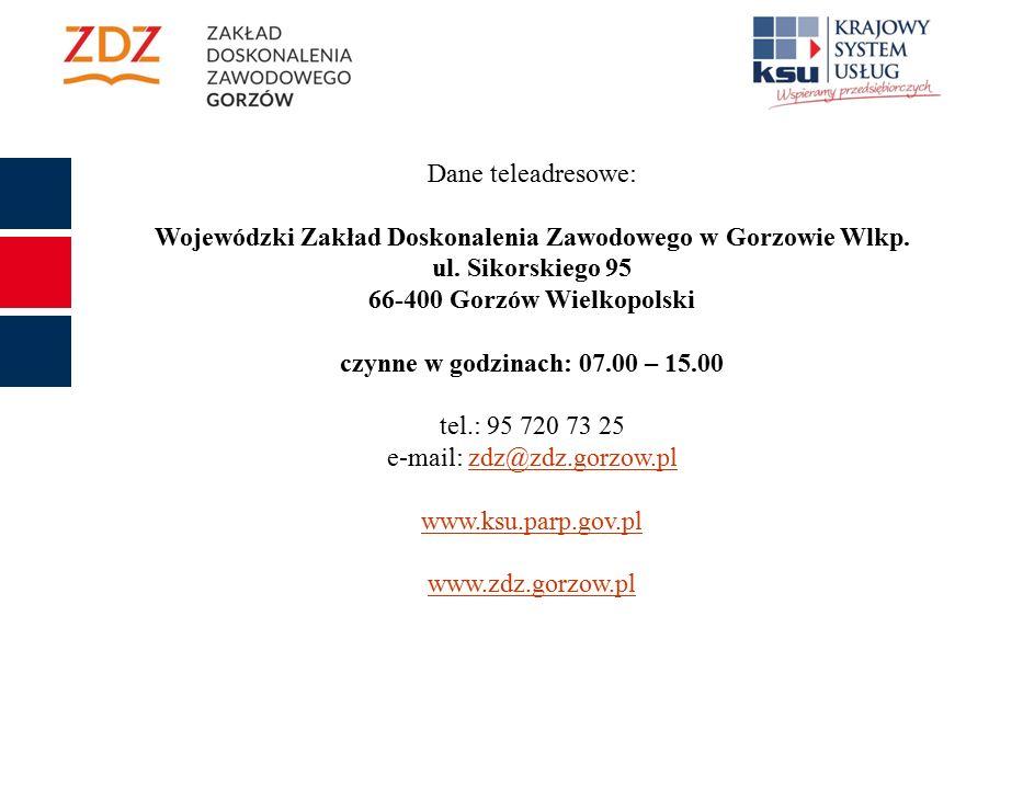 Dane teleadresowe: Wojewódzki Zakład Doskonalenia Zawodowego w Gorzowie Wlkp.