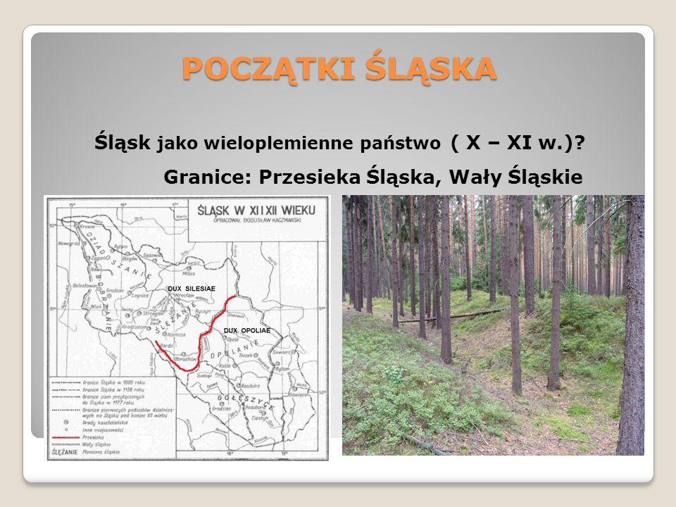 POCZĄTKI ŚLĄSKA Śląsk w Państwie Przemyślidów (900 – 990) Bożywoj I (zm.