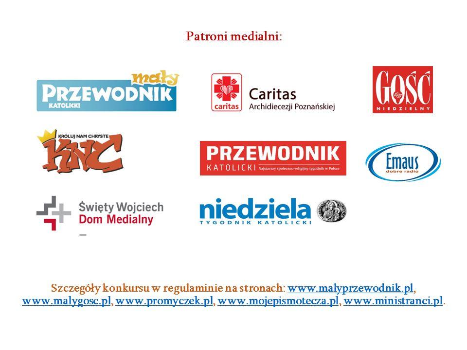Szczegóły konkursu w regulaminie na stronach: www.malyprzewodnik.pl, www.malygosc.pl, www.promyczek.pl, www.mojepismotecza.pl, www.ministranci.pl.www.