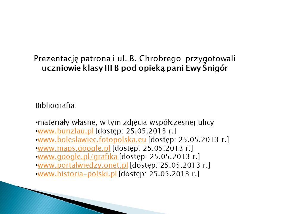 Prezentację patrona i ul. B.