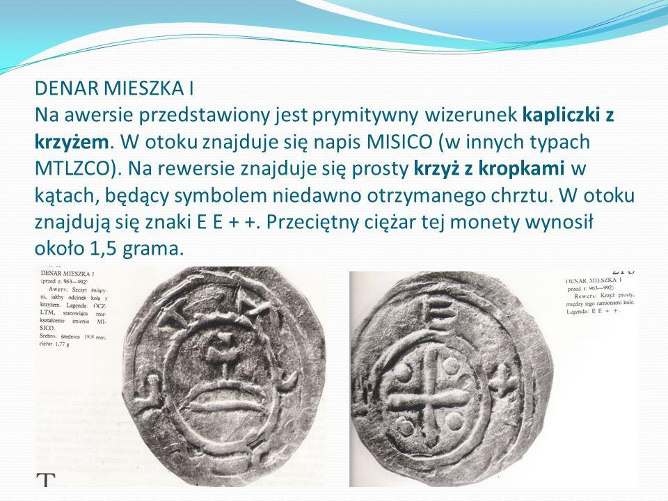 DENAR MIESZKA I Na awersie przedstawiony jest prymitywny wizerunek kapliczki z krzyżem.