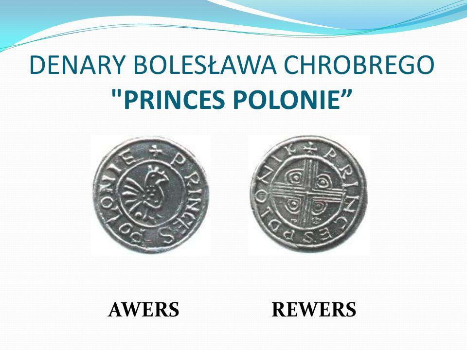 DENARY BOLESŁAWA CHROBREGO PRINCES POLONIE AWERS REWERS