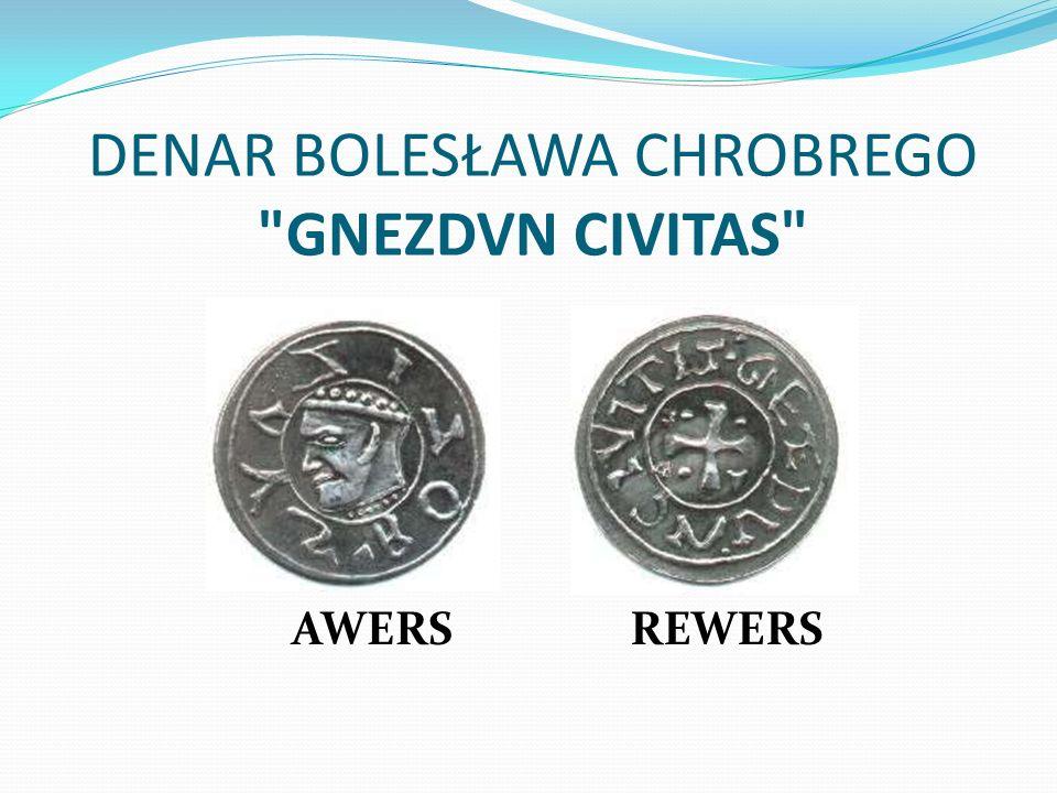 DENAR BOLESŁAWA CHROBREGO GNEZDVN CIVITAS AWERSREWERS