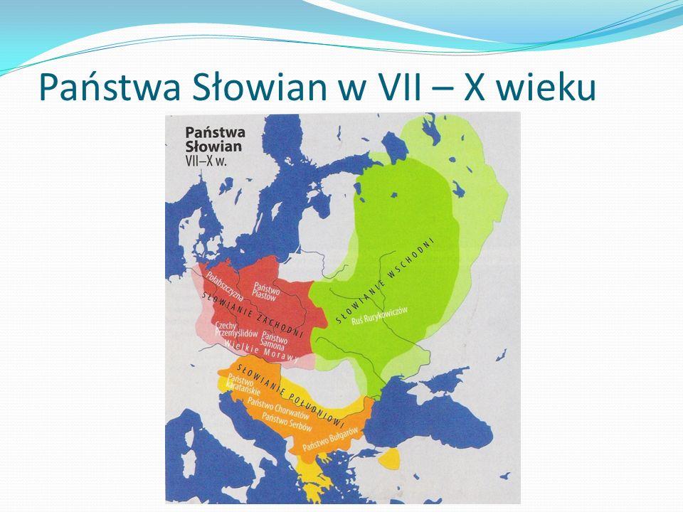 Państwa Słowian w VII – X wieku