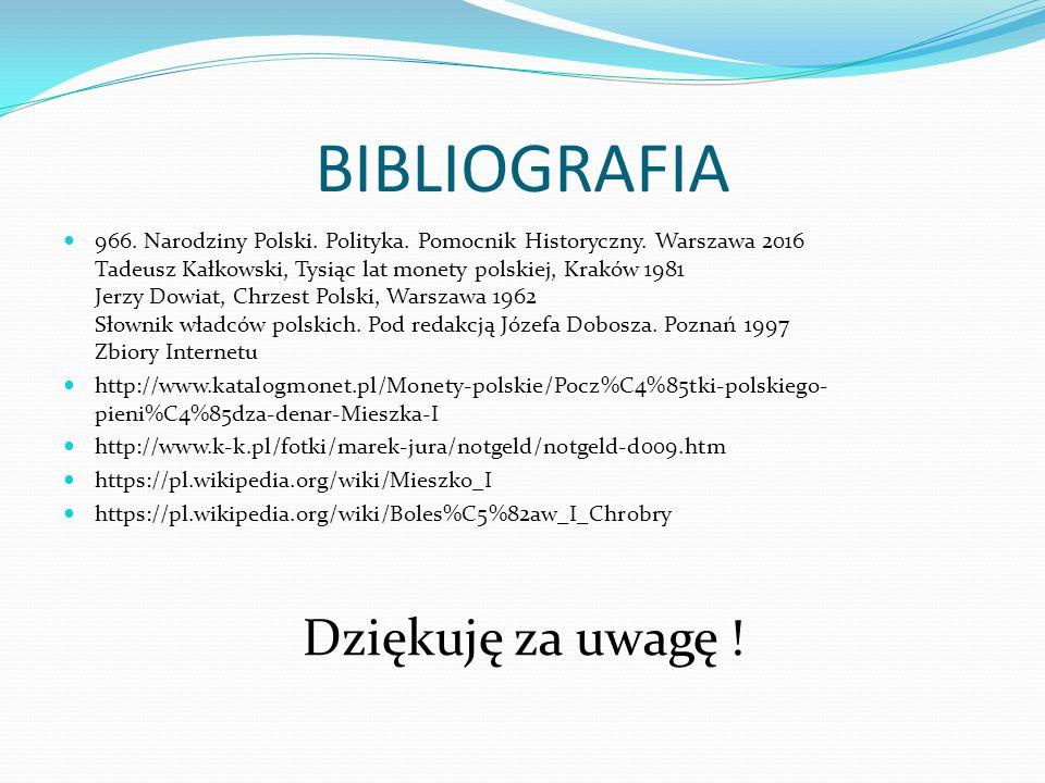 BIBLIOGRAFIA 966. Narodziny Polski. Polityka. Pomocnik Historyczny.
