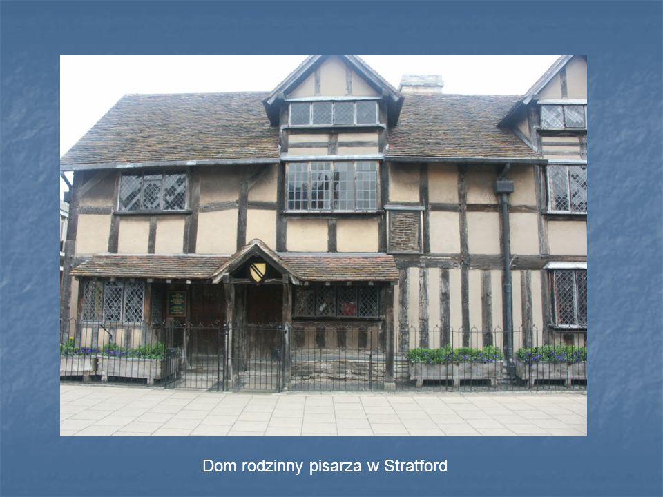 Dom rodzinny pisarza w Stratford