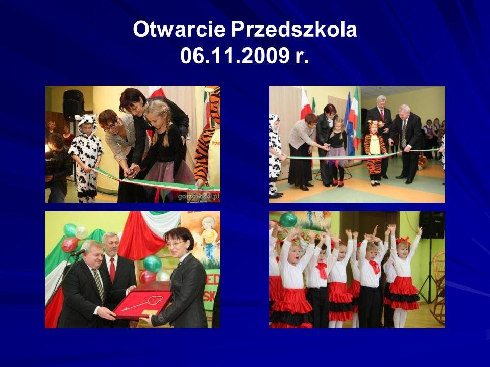 Otwarcie Przedszkola 06.11.2009 r.