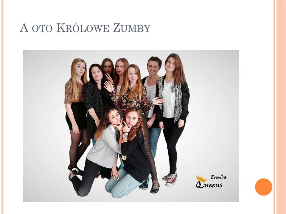 Zumba Queens to dziewięć dziewcząt z tej samej klasy, które wspierane są przez prof.