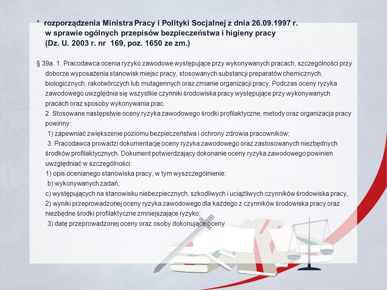 * rozporządzenia Ministra Pracy i Polityki Socjalnej z dnia 26.09.1997 r.