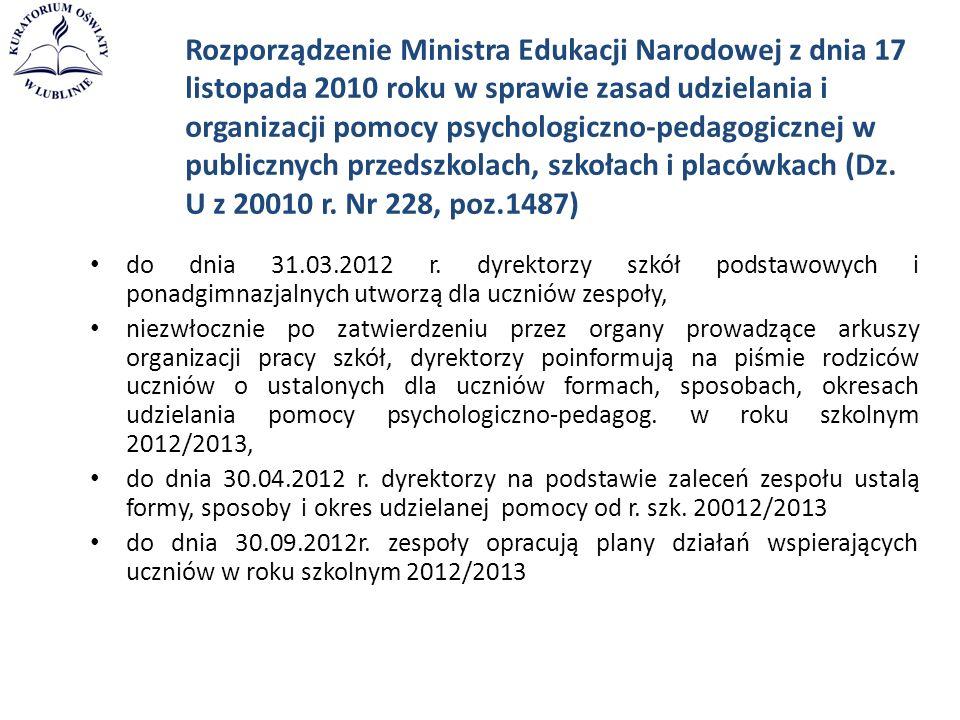Rozporządzenie Ministra Edukacji Narodowej z dnia 17 listopada 2010 roku w sprawie zasad udzielania i organizacji pomocy psychologiczno-pedagogicznej