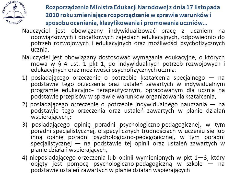 Rozporządzenie Ministra Edukacji Narodowej z dnia 17 listopada 2010 roku zmieniające rozporządzenie w sprawie warunków i sposobu oceniania, klasyfikow