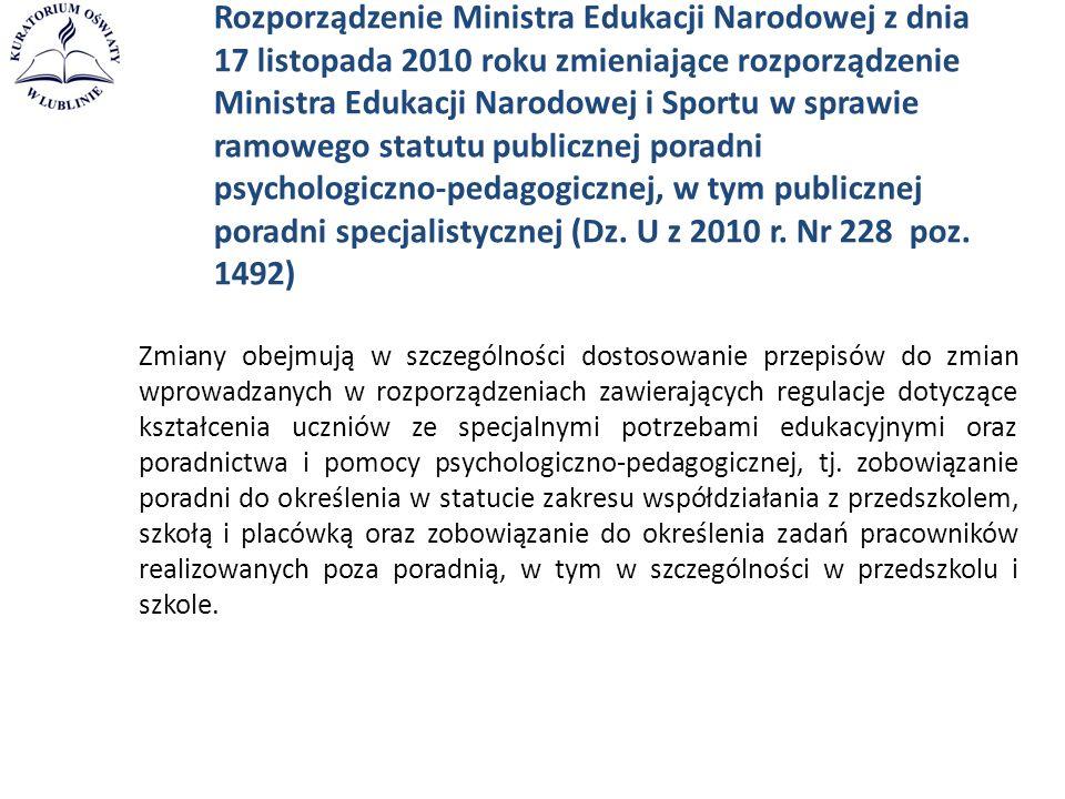 Rozporządzenie Ministra Edukacji Narodowej z dnia 17 listopada 2010 roku zmieniające rozporządzenie Ministra Edukacji Narodowej i Sportu w sprawie ram