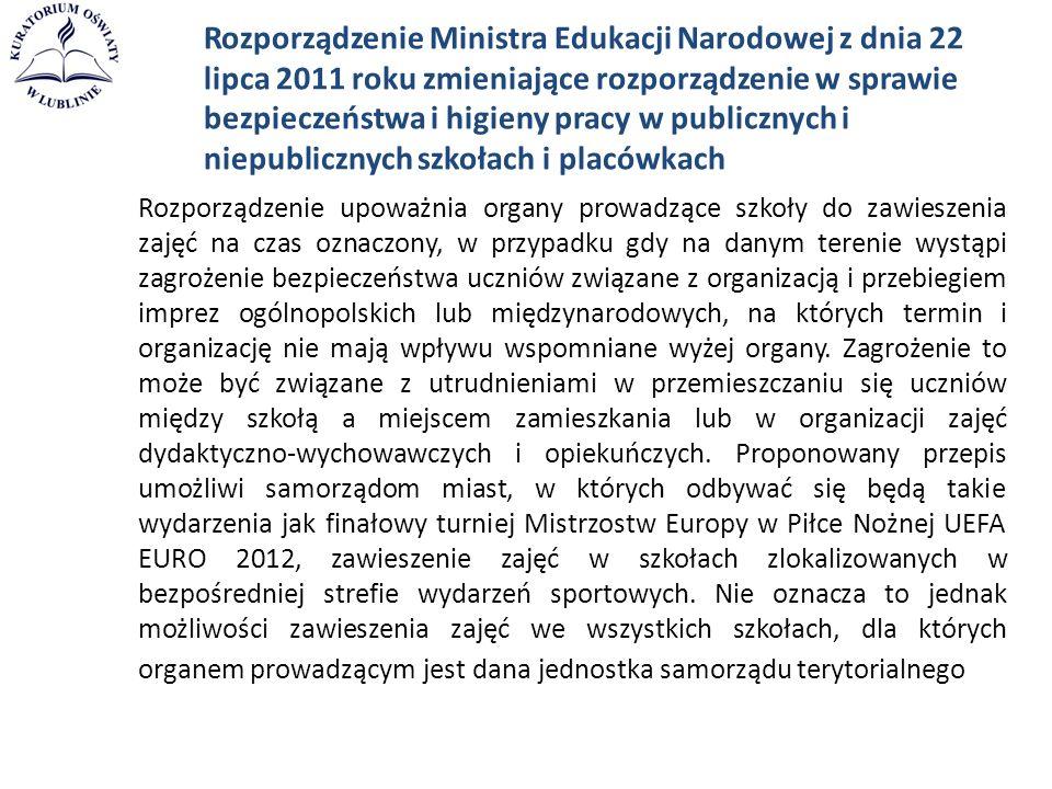 Rozporządzenie Ministra Edukacji Narodowej z dnia 22 lipca 2011 roku zmieniające rozporządzenie w sprawie bezpieczeństwa i higieny pracy w publicznych