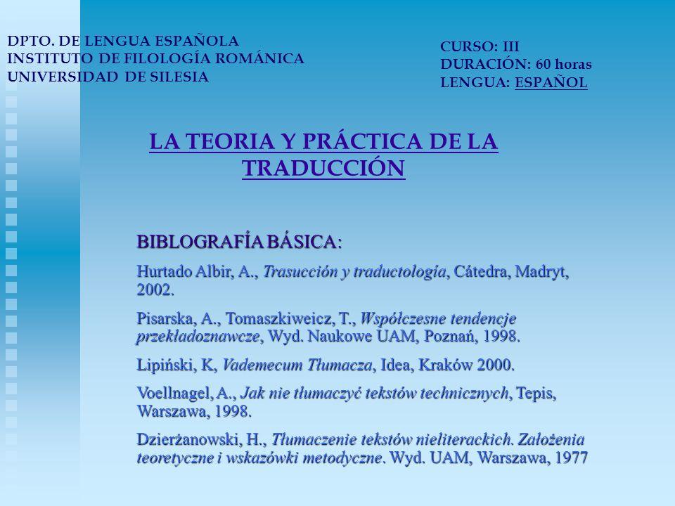 LA TEORIA Y PRÁCTICA DE LA TRADUCCIÓN DPTO.
