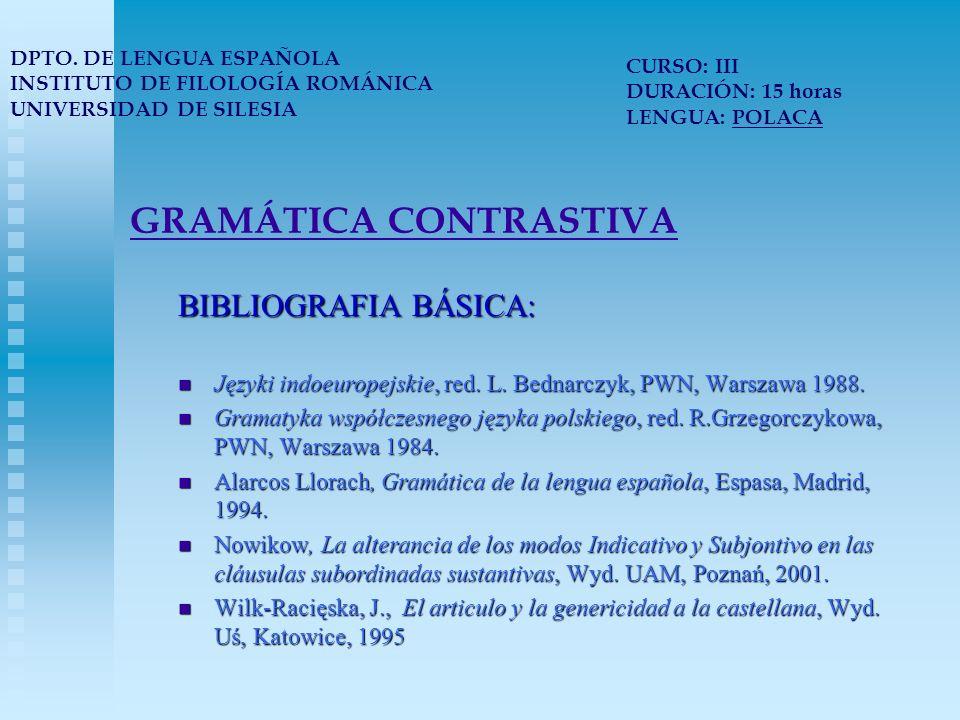 GRAMÁTICA CONTRASTIVA BIBLIOGRAFIA BÁSICA: Języki indoeuropejskie, red.