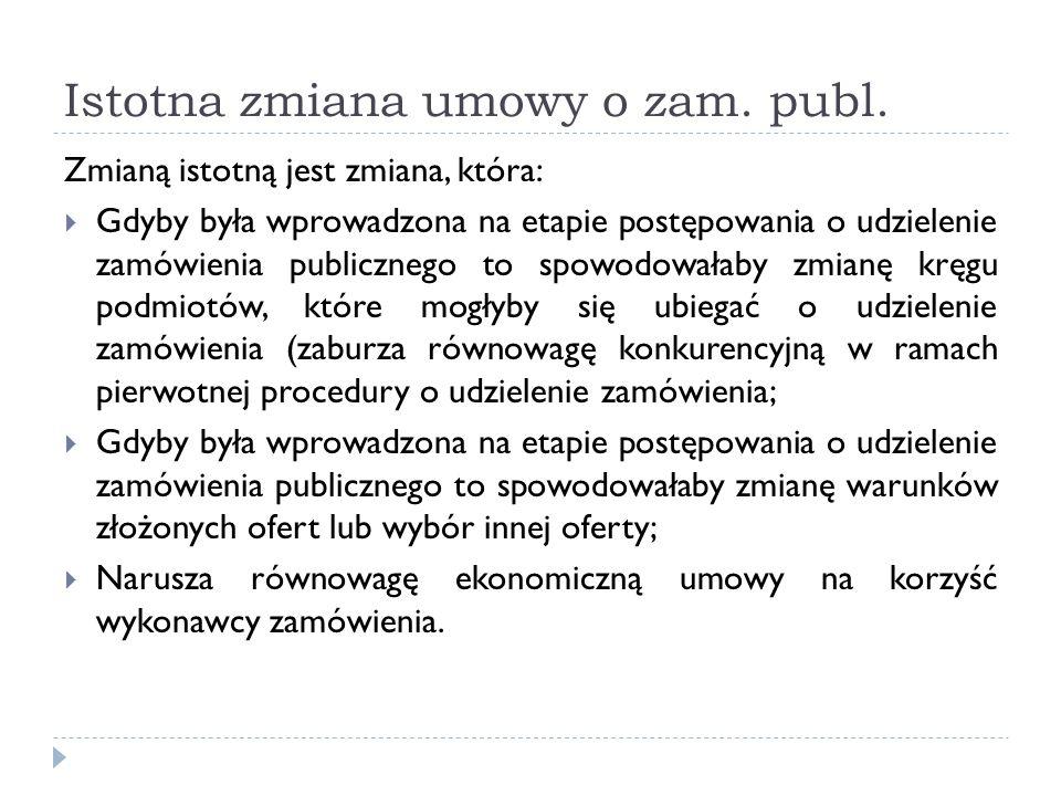 Istotna zmiana umowy o zam. publ.