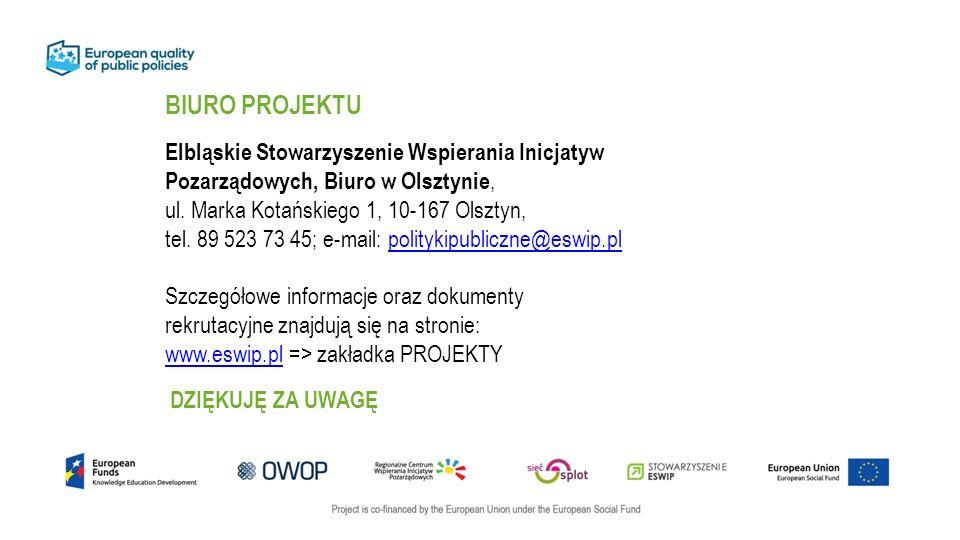 BIURO PROJEKTU Elbląskie Stowarzyszenie Wspierania Inicjatyw Pozarządowych, Biuro w Olsztynie, ul.