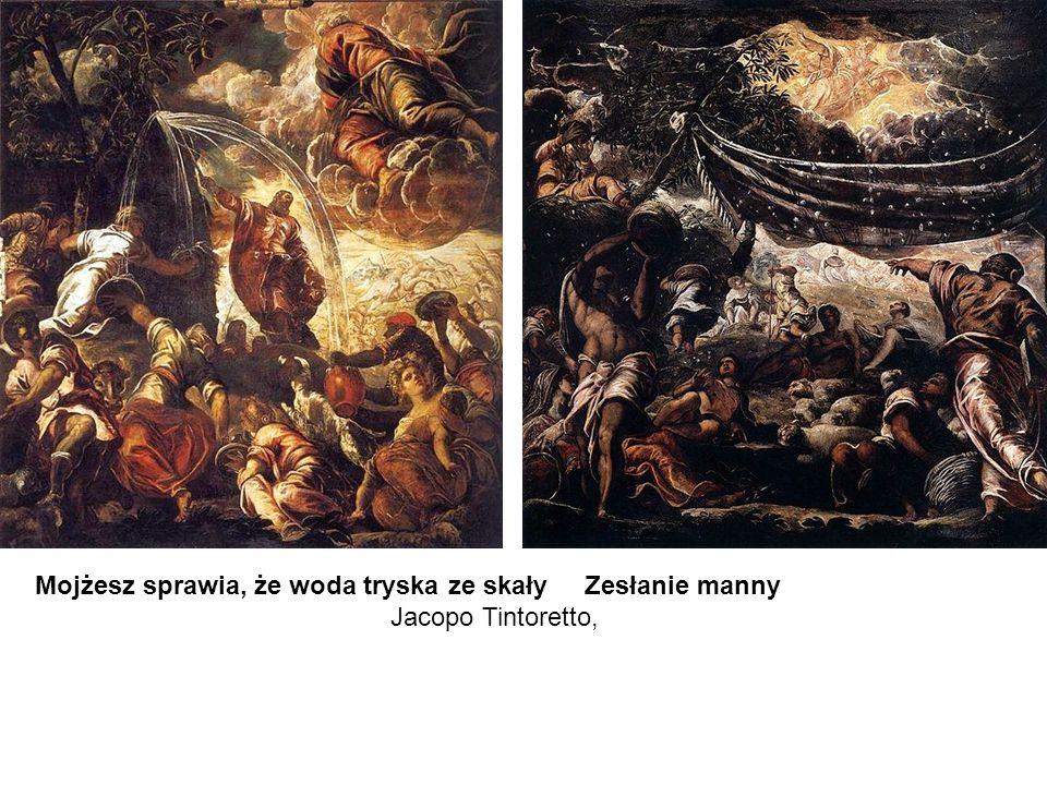 Mojżesz sprawia, że woda tryska ze skały Zesłanie manny Jacopo Tintoretto,