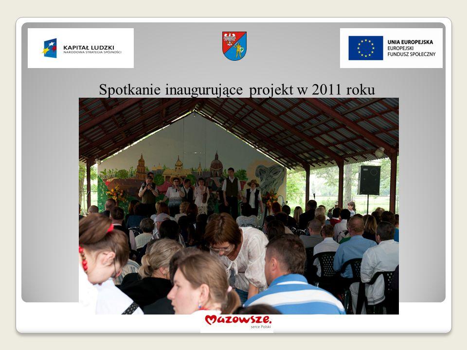 Spotkanie inaugurujące projekt w 2011 roku