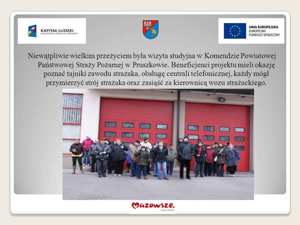 Niewątpliwie wielkim przeżyciem była wizyta studyjna w Komendzie Powiatowej Państwowej Straży Pożarnej w Pruszkowie. Beneficjenci projektu mieli okazj