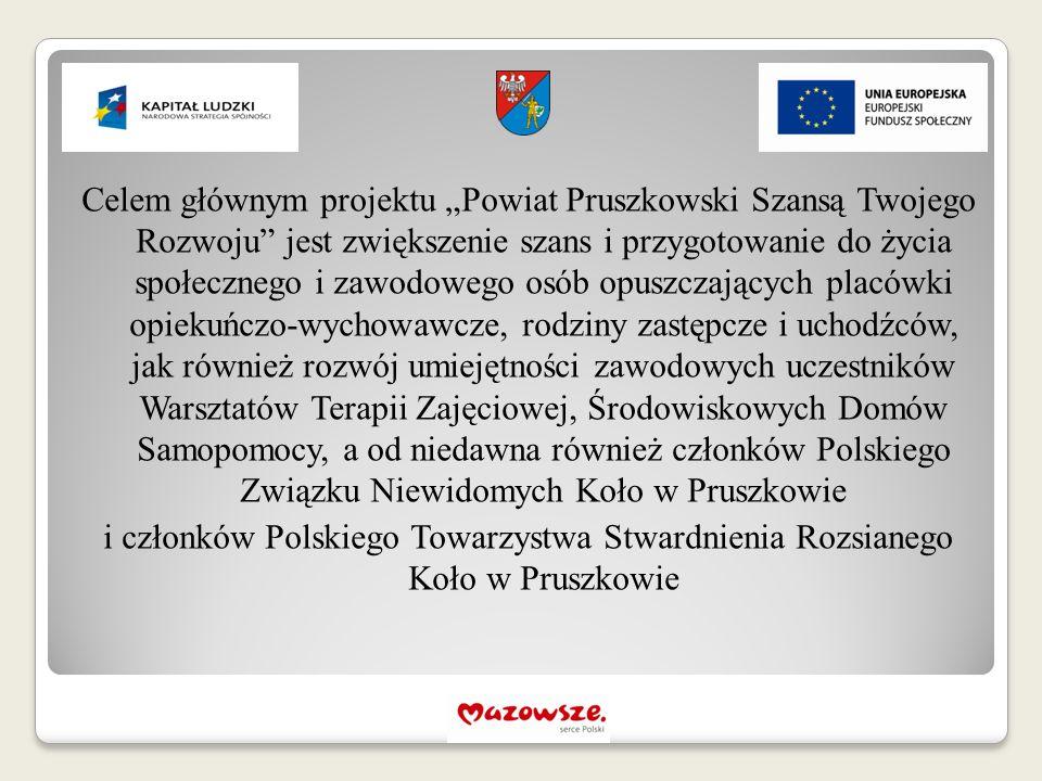 """Celem głównym projektu """"Powiat Pruszkowski Szansą Twojego Rozwoju"""" jest zwiększenie szans i przygotowanie do życia społecznego i zawodowego osób opusz"""