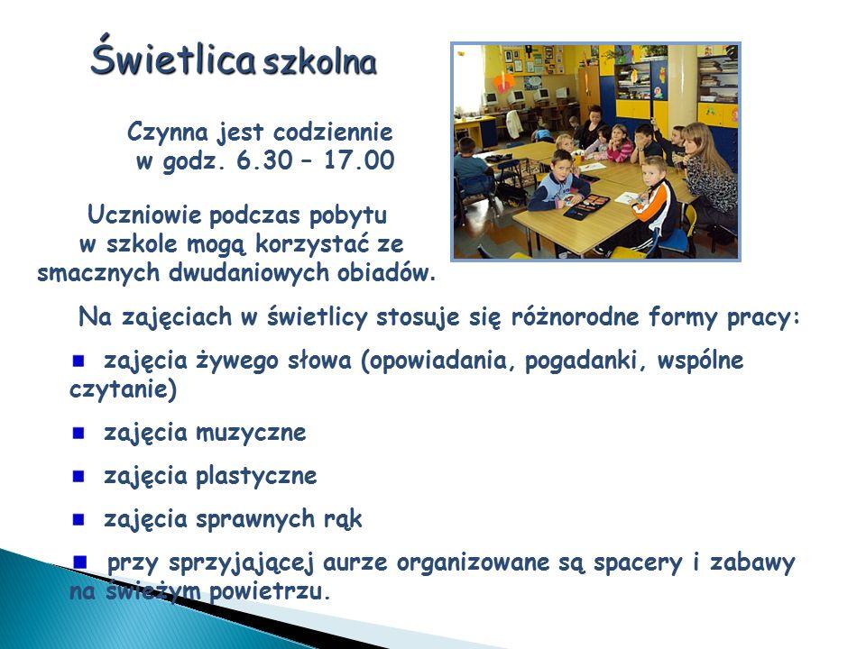 Świetlica szkolna Czynna jest codziennie w godz. 6.30 – 17.00 Uczniowie podczas pobytu w szkole mogą korzystać ze smacznych dwudaniowych obiadów. Na z