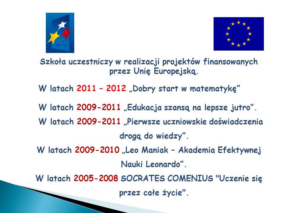"""Szkoła uczestniczy w realizacji projektów finansowanych przez Unię Europejską. W latach 2011 – 2012 """"Dobry start w matematykę"""" W latach 2009-2011 """"Edu"""
