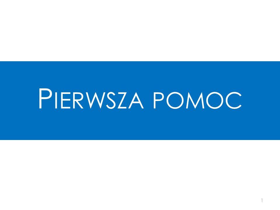 P IERWSZA POMOC 1