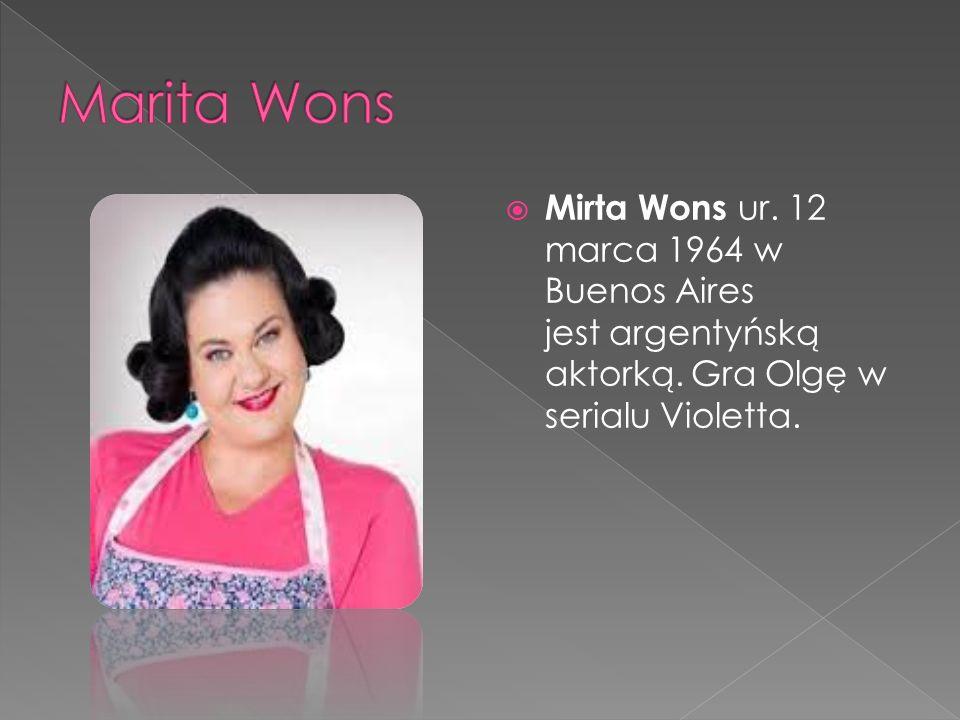  Mirta Wons ur. 12 marca 1964 w Buenos Aires jest argentyńską aktorką.
