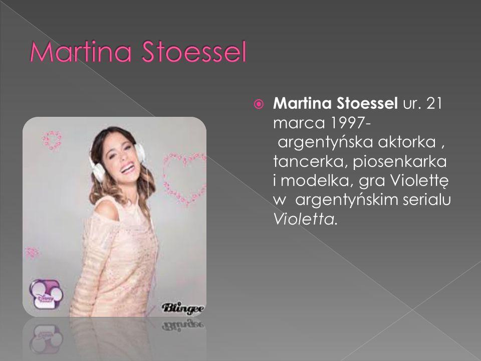  Martina Stoessel ur.