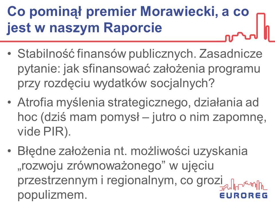 Co pominął premier Morawiecki, a co jest w naszym Raporcie Stabilność finansów publicznych. Zasadnicze pytanie: jak sfinansować założenia programu prz